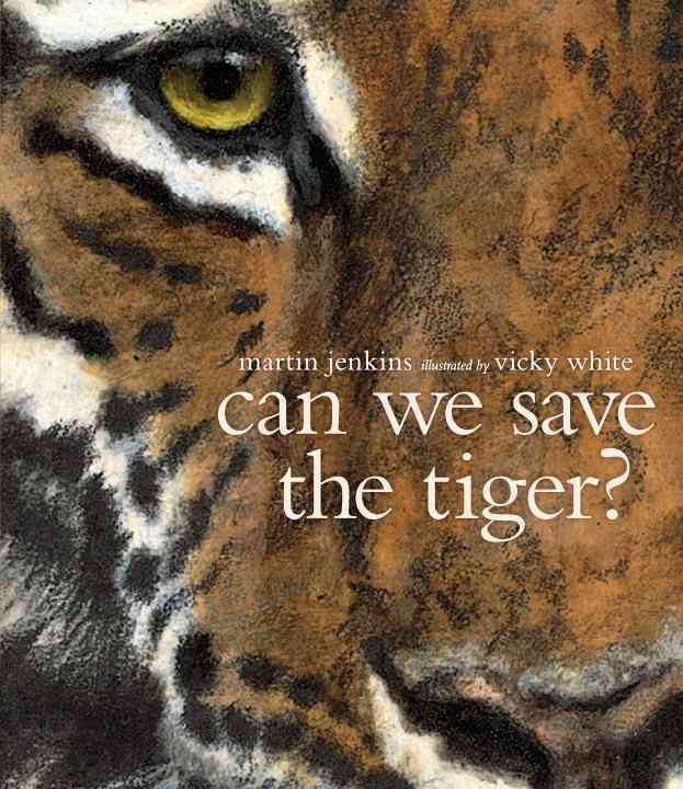 Can We Save the Tiger? By Jenkins, Martin/ White, Vicky (ILT)
